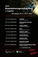 DANI BOSANSKOHERCEGOVAČKOG FILMA U ZAGREBU 25.11-29.11.2015.