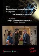 DANI BOSANSKOHERCEGOVAČKOG FILMA U ZAGREBU 29.11.2105