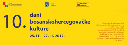 Dani bosanskohercegovačke kulture u Zagrebu 25. – 27. studenoga 2017. godine
